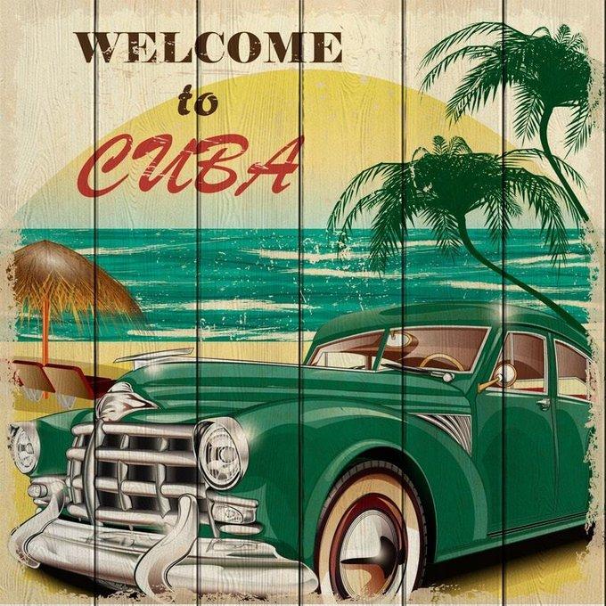 Картина на дереве Welcome to Cuba 120х120